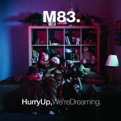 """M83 - """"Another Wave From You"""" (Slowed 25%)"""