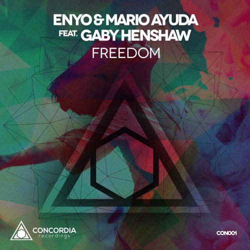 Enyo & Mario Ayuda feat. Gaby Henshaw - Freedom