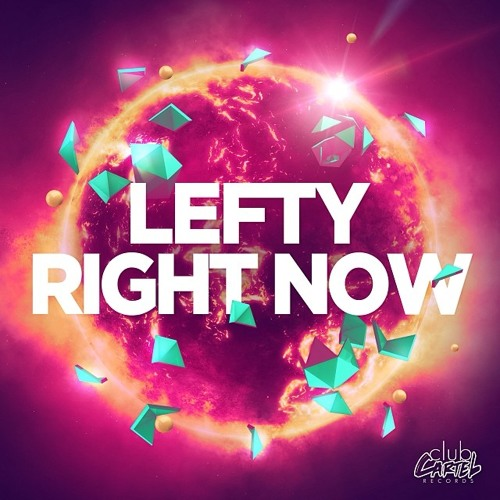 Lefty - Right Now (Original Mix) OUT NOW!