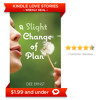 Weekly Deal -- A Slight Change Of Plan By Dee Ernst