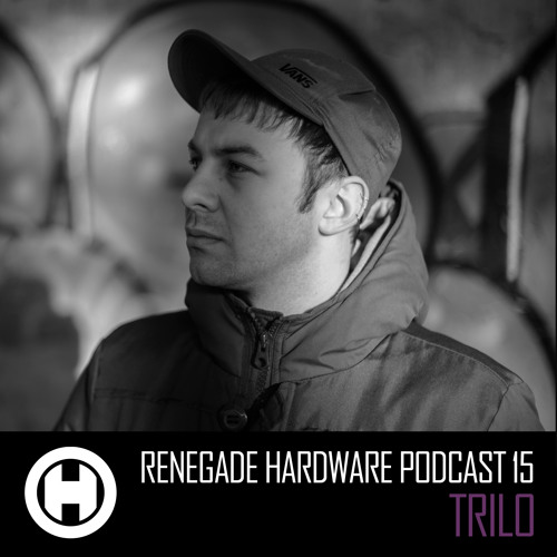 Renegade Hardware Podcast 15 - Trilo
