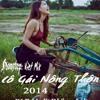 Nonstop - Viet mix - Cô Gái Nông Thôn - 2014 - DJ T-Mz Ft DJ Sơn Anh Remix