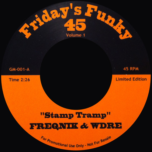 Out Now On 45 Stamp Tramp Friday's Funky 45 Available @ Kay-Dee Records & Juno