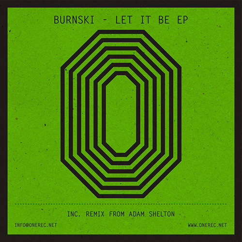 ONE 015 / BURNSKI / LET IT BE E.P