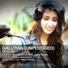 Galliyan (Unplugged) - Ek Villain
