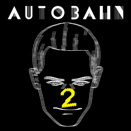 AUTOBAHN - Unhinged