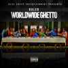 Kaleb - Toast To Our Achievements (Track 22) World Wide Ghetto