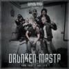 Psyko Punkz  feat. Dope D.O.D.- Drunken Masta [EDM.com Premiere].mp3