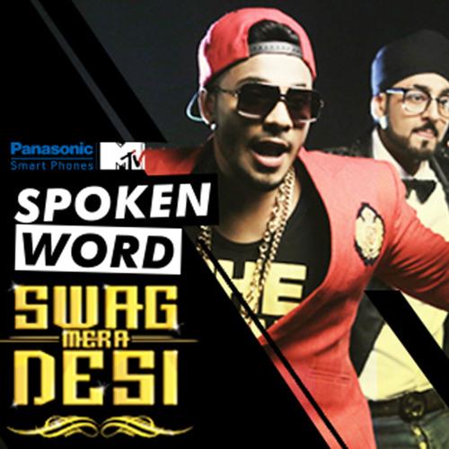 Swag Mera Desi - Raftaar Feat. Manj Musik | MTV Spoken Word