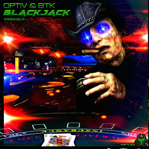 Optiv & BTK - Blackjack ft. Ryme Tyme