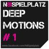 N8Spielplatz pres. Deep Motions 1