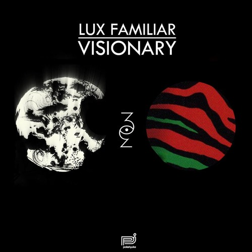 PREVIEW | Lux Familiar - Visionary EP