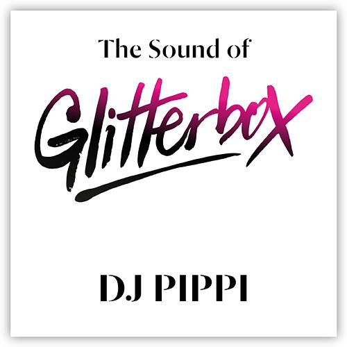 The Sound of Glitterbox - DJ Pippi