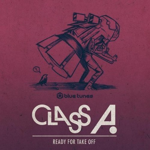 Class A - Take Off (Waldmeister Remix) (Preview)