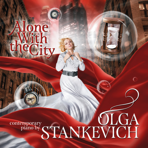 Olga Stankevich - Alone With the City (2014)