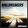 WallBreakers - Life Goes On ft. Shaharah (Original Mix) WeW Records