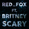 Red Fox Ft Britney Spears Scary mp3