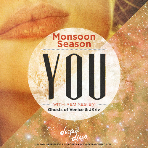 Monsoon Season - You (Ghosts Of Venice Remix)