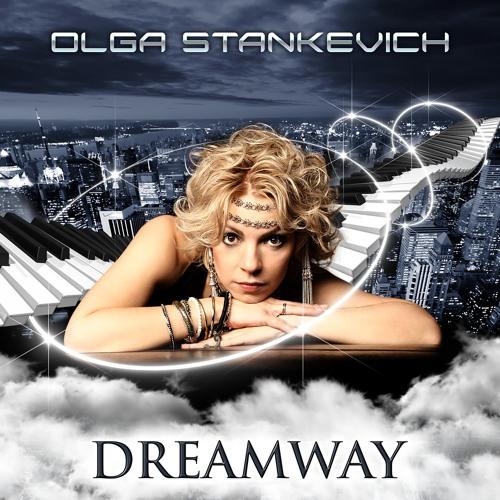 Olga Stankevich - Dreamway (2012)
