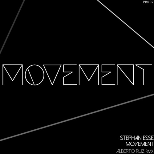 Stephan Esse - Movement EP [PB 007]