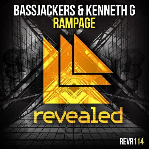 Bassjackers & Kenneth G - Rampage [OUT NOW!!!]