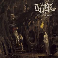 NECROS CHRISTOS - Nine Graves