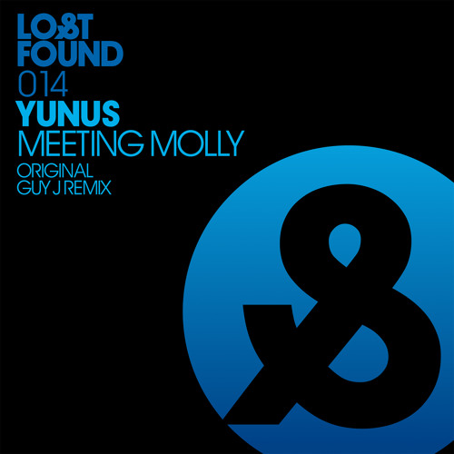 Yunus - Meeting Molly (Guy J Remix)