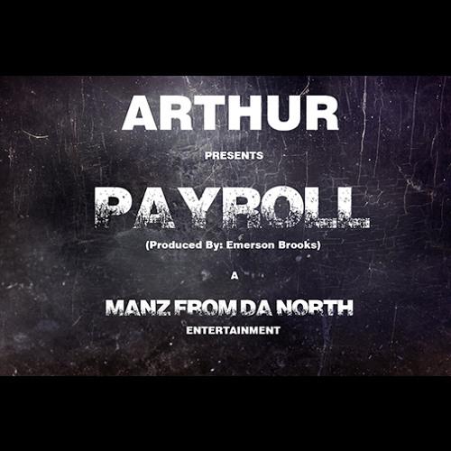 Payroll (Prod. By Emerson Brooks) - Arthur