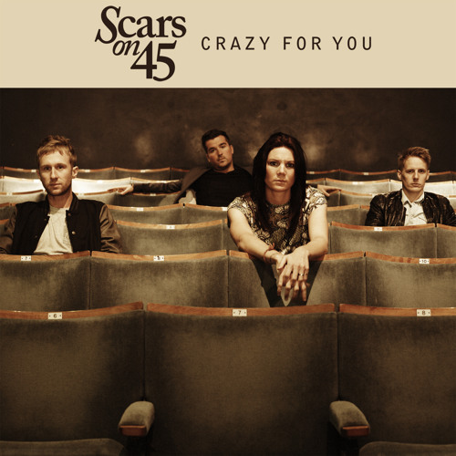 Scars on 45 - Crazy For You