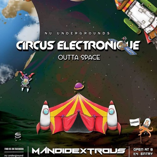 NU UNDERGROUND CIRCUS ELECTRONIQUE FT MANDIDEXTROUS RECORDED LIVE (free download)