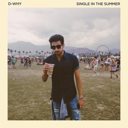 Thumbnail D Why Single In The Summer Prod Misterneek