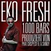 Eko Fresh - 1000 Bars (Die Meisterprüfung)