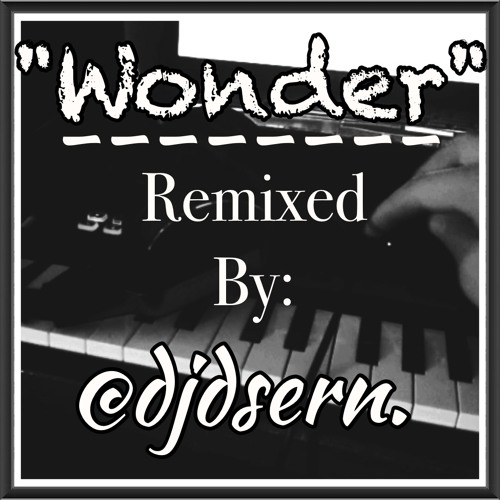 Into the Pacific- Wonder (Remixed by @djdsern)