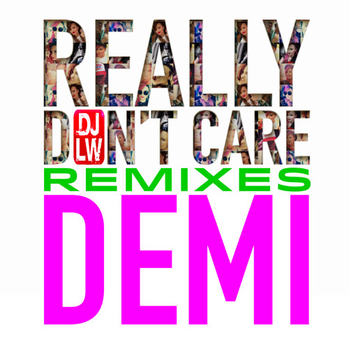 Really Don't Care (Solo) (DJLW Remix)