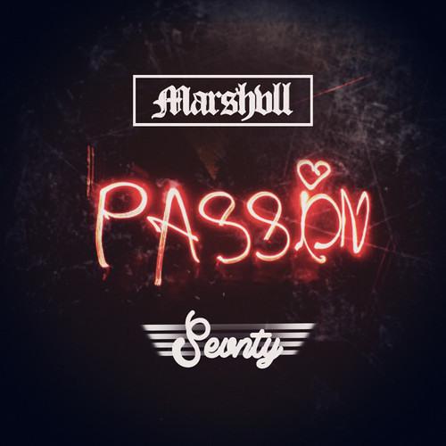 Passion by Marshvll ✖ Sevnty