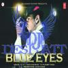 BLUE EYES | YO YO HONEY SINGH album artwork