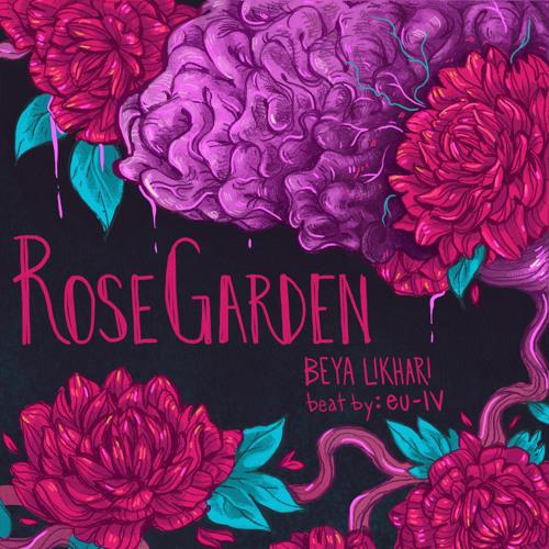 Rose Garden (Prod. by eu-IV)