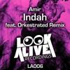 Amir - Indah (Original Mix) [Look Alive] OUT NOW!