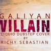 Galiyan (Ek Villian) - Liquid Dubstep Cover By Richy