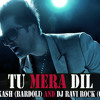 TU MERA DIL - (FALAK SHABIR) - DJ AAKASH (BARDOLI) AND DJ RAVI ROCK (OLPAD)