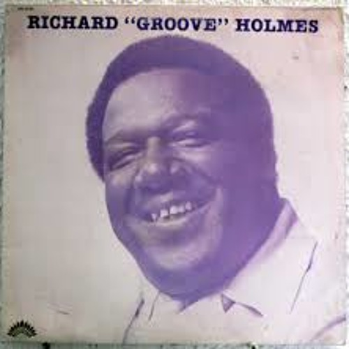 "Richard ""Groove"" Holmes- Red Onion (Jack Frost Edit)"