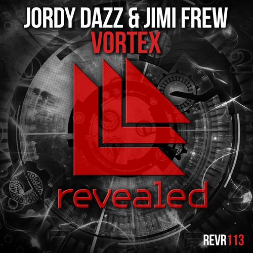 Jordy Dazz & Jimi Frew - Vortex [Revealed Rec]