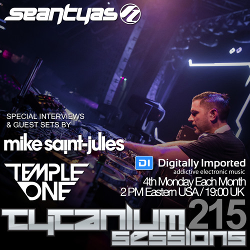Tytanium Sessions 215 (with guests Mike Saint-Jules & Temple One)