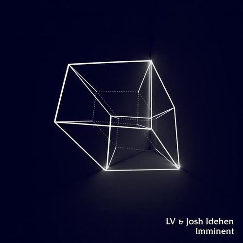 LV & Josh Idehen - Imminent (Keysound Recordings)