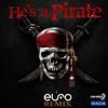 He's A Pirate - Elfo Remix_Free Download