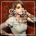 Coeur de Pirate Wicked Games (Daniele Di Martino Remix) Artwork
