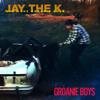 Jay The K. (& The Groanie Boys) - Groanie Boys