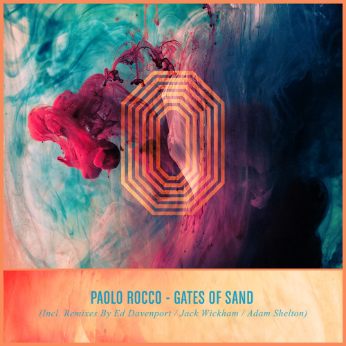Paolo Rocco - Gates Of Sand (Davenport Filtration) Preview - ONE Records 030