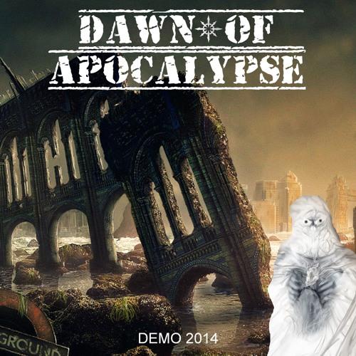 Dawn of Apocalypse - The Casket Of Death (demo 2014)