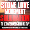 STONE LOVE SOULDATION MIX TAPE
